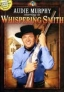 WHISPERING SMITH - A ARMA CEGA/O RANCOR/A PARTE DO DIABO